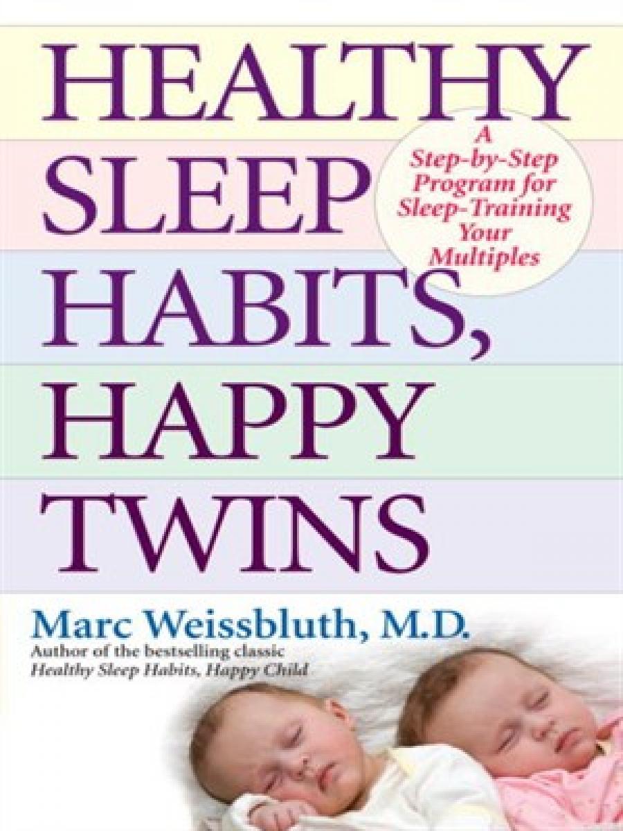 Healthy Sleep Habits, Happy Twins - Australian Multiple